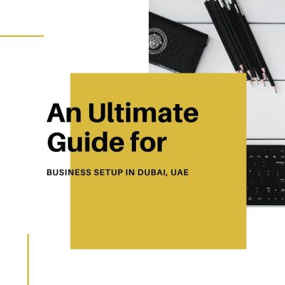 An Ultimate Guide Business Setup